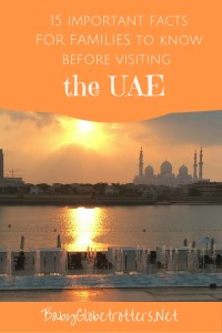 15 Important Facts to know about visiting the UAE with Kids | OurGlobetrotters.Net