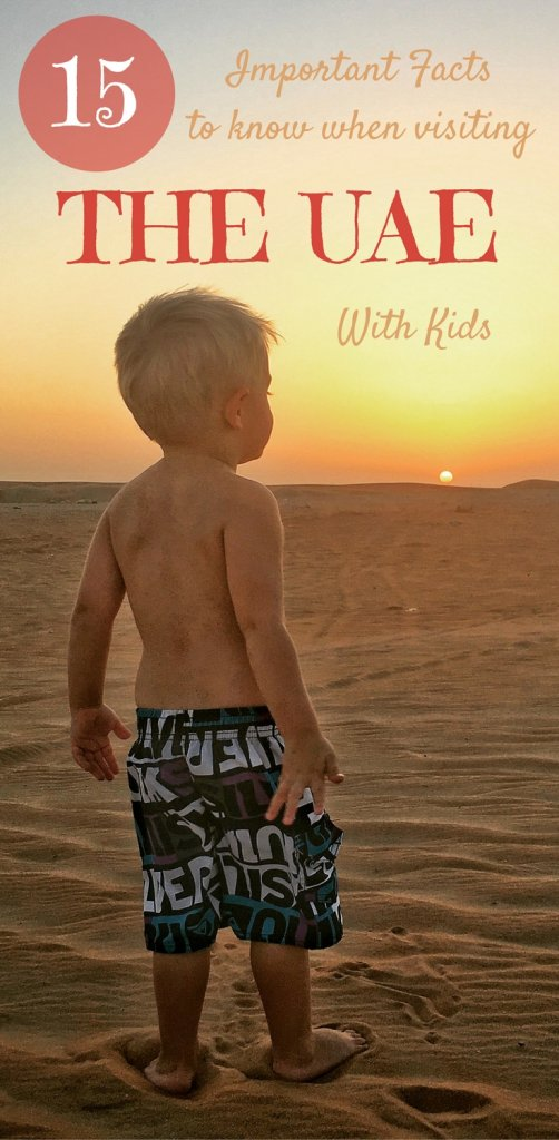 Dubai & the UAE important facts to know before you go | Family Travel to the UAE