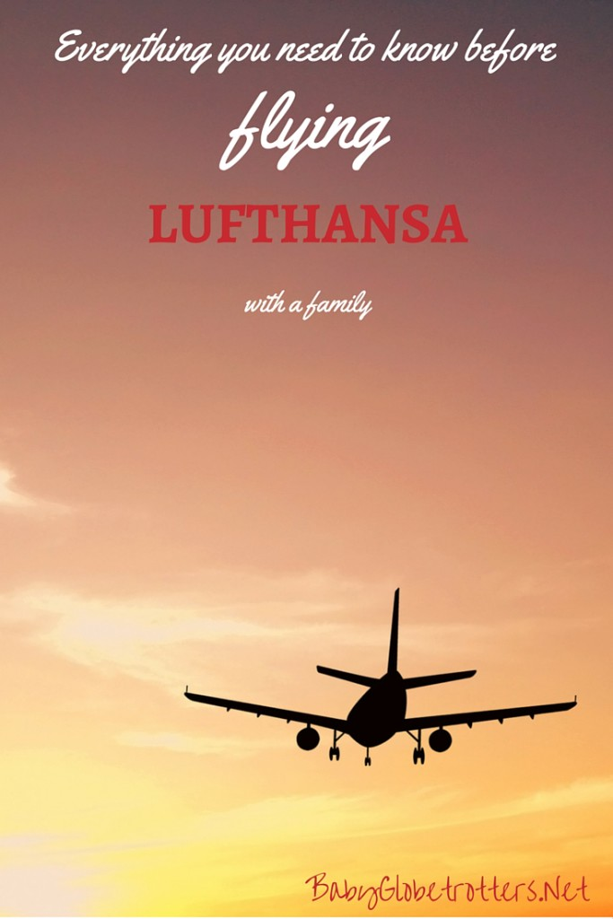 Everything you need to know before flying Lufthansa with a family | Guidance on pregnancy and infant policies, luggage allowances, unaccompanied minors and frequent flyer benefits for family members | Family Airline Reviews | OurGlobetrotters