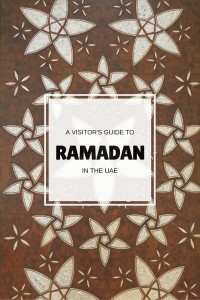 A visitor's guide to Ramadan in the UAE | Discover the UAE | OurGlobetrotters.Net
