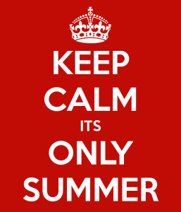 keep-calm-its-only-summer-2 | BabyGlobetrotters.Ne