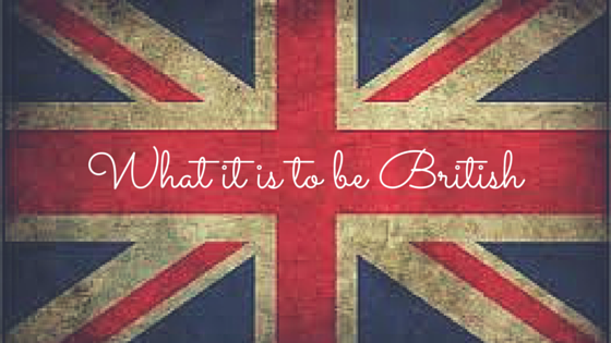 What it is to be British | Expatriate Life | BabyGlobetrotters.Ne