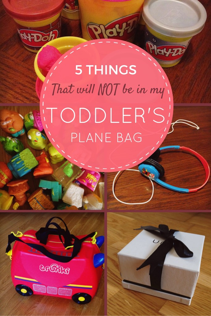 5 things that will NOT be in my Toddler's Plane Bag | OurGlobetrotters.Net