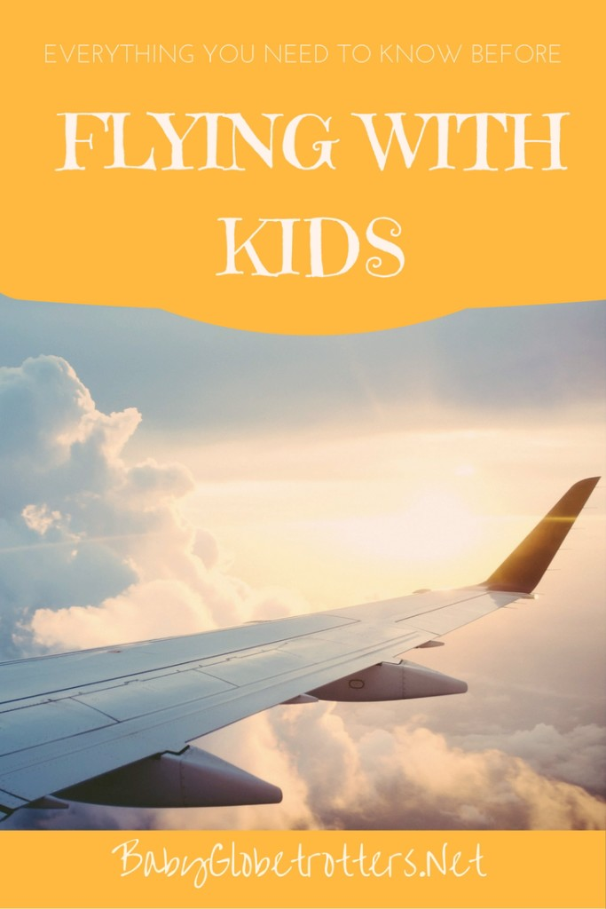Your ultimate Guide to Flying with Kids | OurGlobetrotters.Net