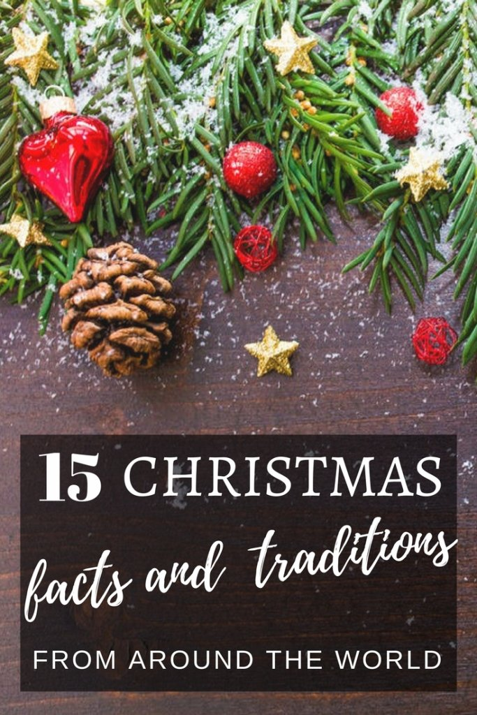 15 Christmas Facts and Traditions from around the world to teach your multi-cultural kids