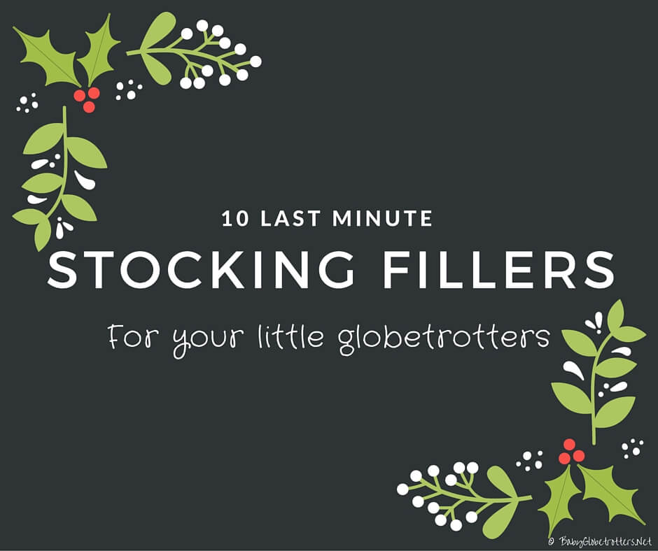 10 Last Minute Christmas stocking fillers for Globetrotters | OurGlobetrotters.Com