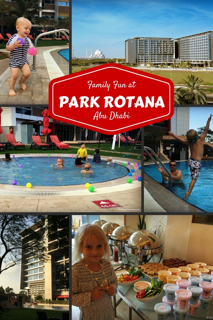 Park Rotana Family Hotel Review | Discover the UAE | OurGlobetrotters.Net