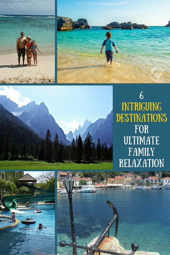 Helping families find relaxation for their next vacation: 6 Intriguing Destinations for Ultimate Family Relaxation | OurGlobetrotters.Net
