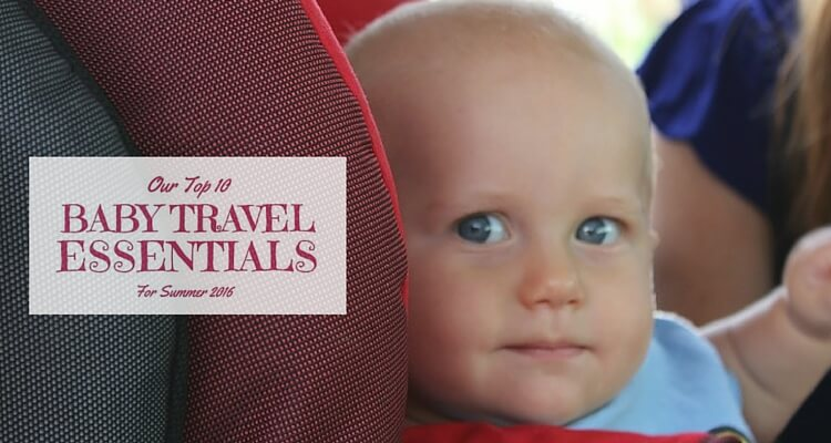 Baby Travel Essentials | OurGlobetrotters.Com