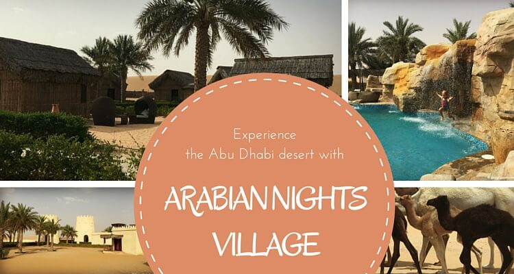 Arabian Nights Village - A review of this family friendly desert retreat in Abu Dhabi, UAE | OurGlobetrotters.Net