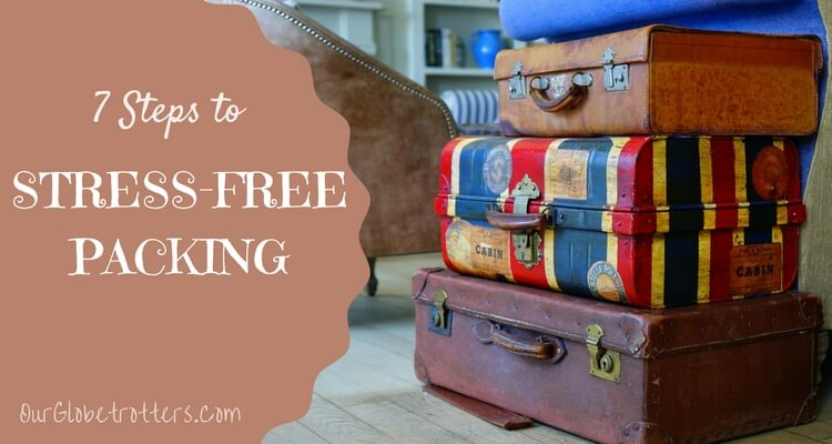 7 steps to stress-free family packing revealed (+ downloadable checklist)