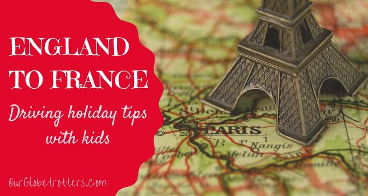 Driving from England to France with Kids