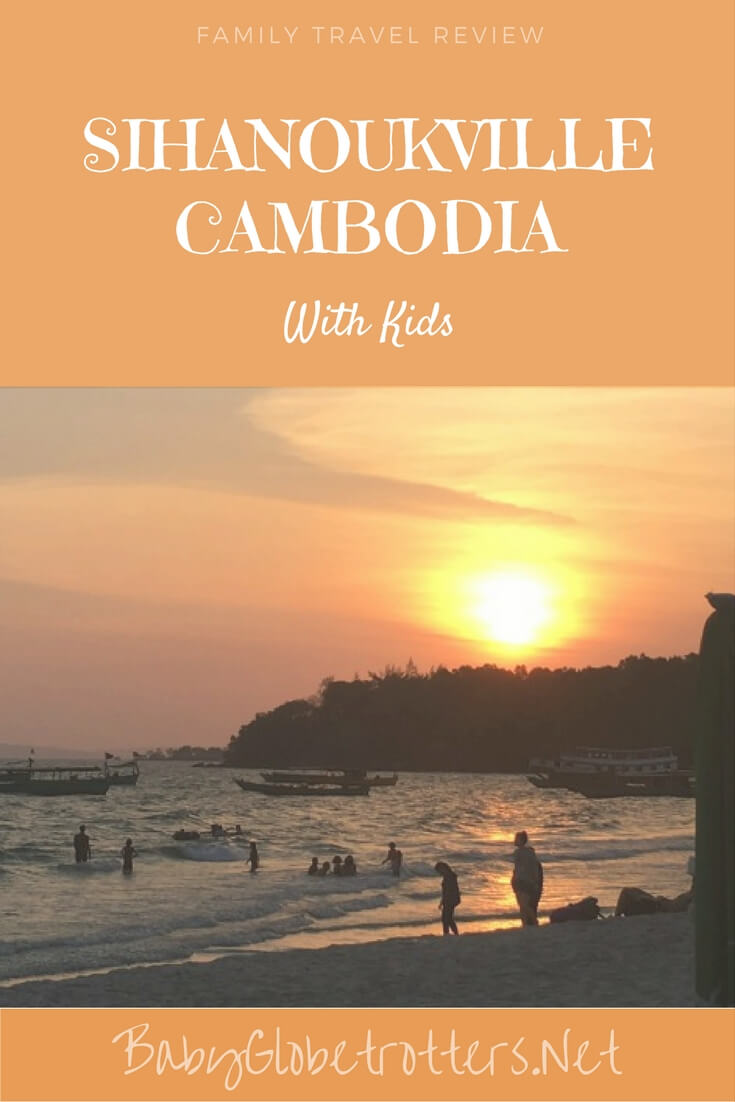 Should you visit Sihanoukville, cambodia with kids? | OurGlobetrotters.Net