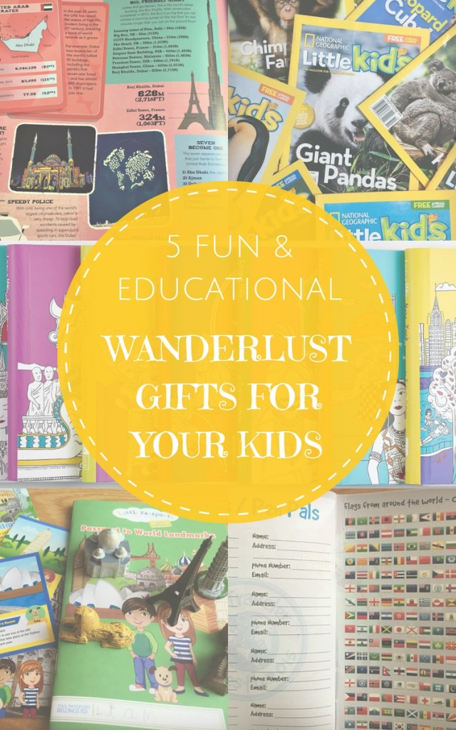 5 Fun and educational gift ideas for kids that will help inspire their wanderlust | All tried and tested by the Globetrotters