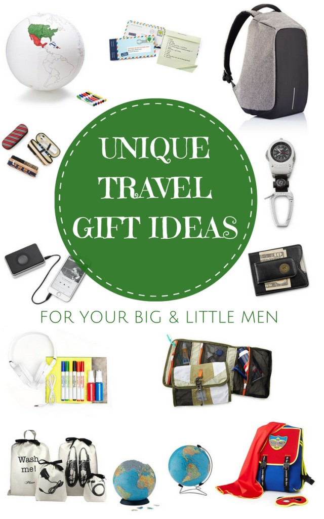 Unique goft ideas for the travel loving men in your family of all ages