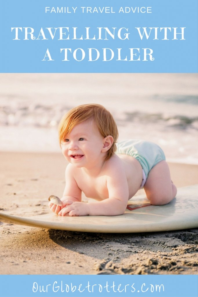 Our top tips from years of toddler travel | Our Globeteotters Family Travel Bog