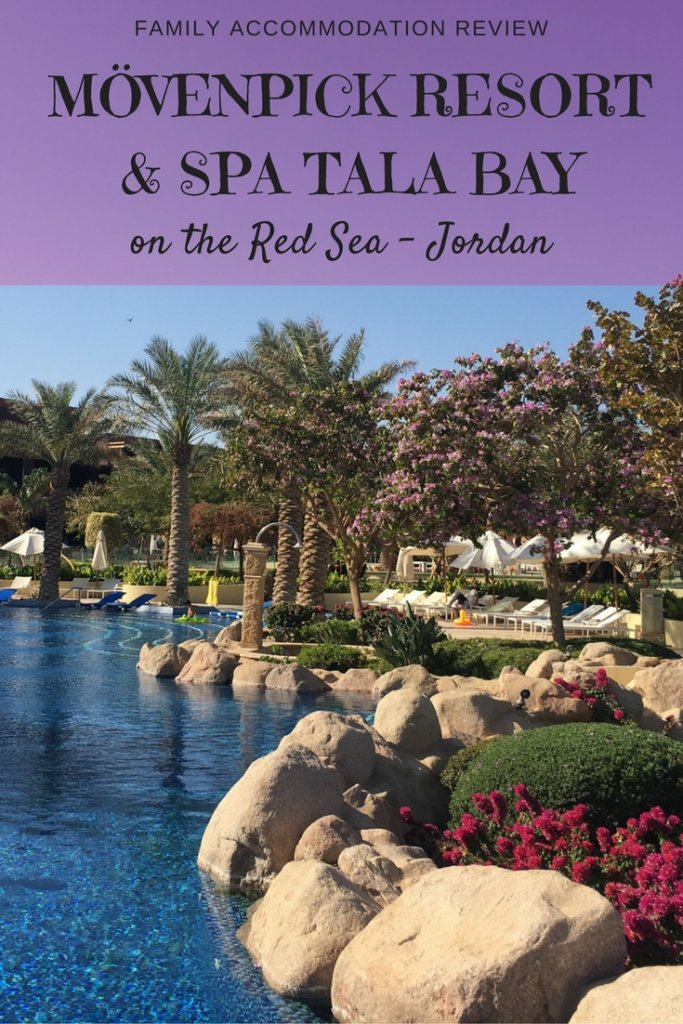 Mövenpick Resort & Spa Tala Bay in Aqaba - Jordan. A family travel review from our Globetrotters