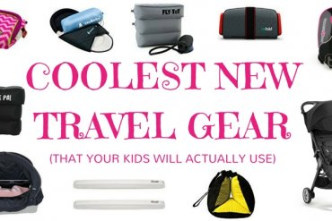Coolest new travel gear you must pack for a family trip