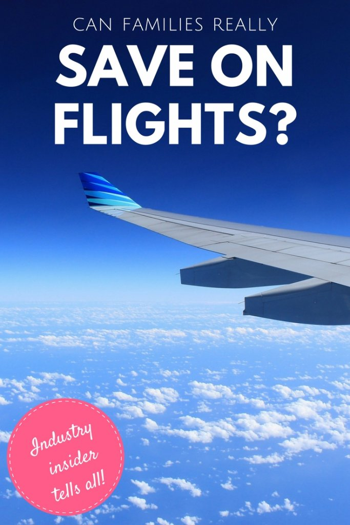 Do flying savings hacks work for families? Can families really look to make a saving booking multiple tickets with restricted flying times? | Our Globetrotters