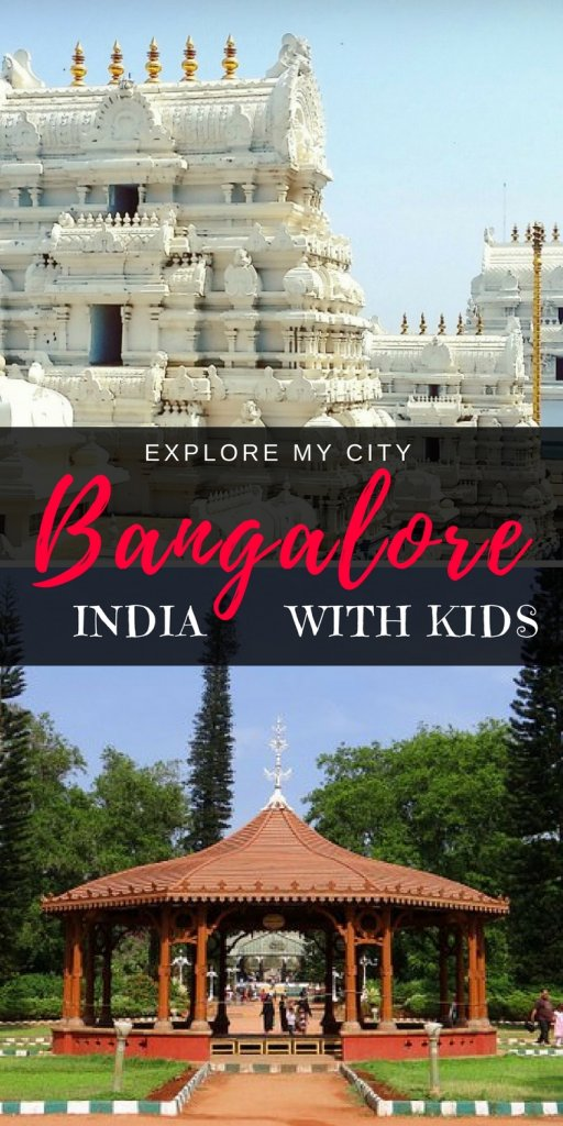 Exploring Bangalore with Kids! Top 5 highlights when visiting with kids | Our Globetrotters - Explore My City Guest Series