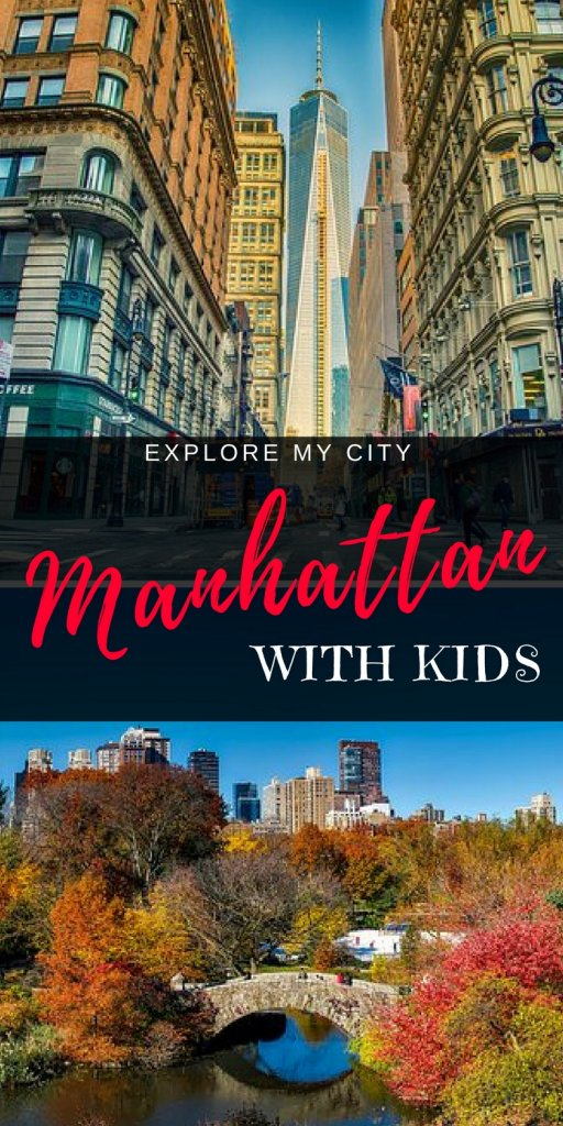 Things to do in Manhattan with Kids | NY insider Corey explains the top 10 best activities for kids in Manhattan | #familytravel #exploremycity #nyc #manhattanwithkids
