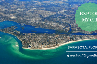 Explore My City - A weekend in Sarasota Florida