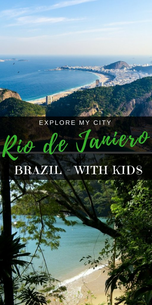Explore Rio like a local with Thassia from Family Off Duty | Explore My City Family Travel series on Our Globetrotters