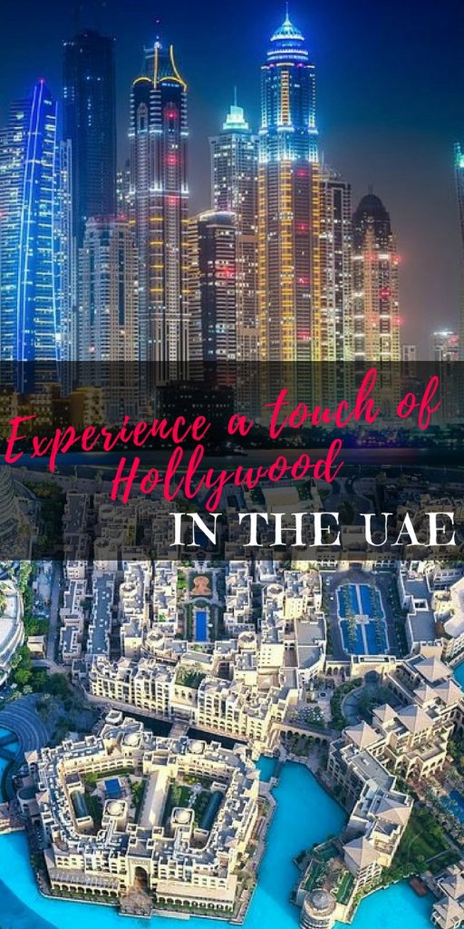 Experience a touch of Hollywood in the UAE | Insiders guide to where to find top movie locations around the country and how to live like the stars | Our Globetrotters