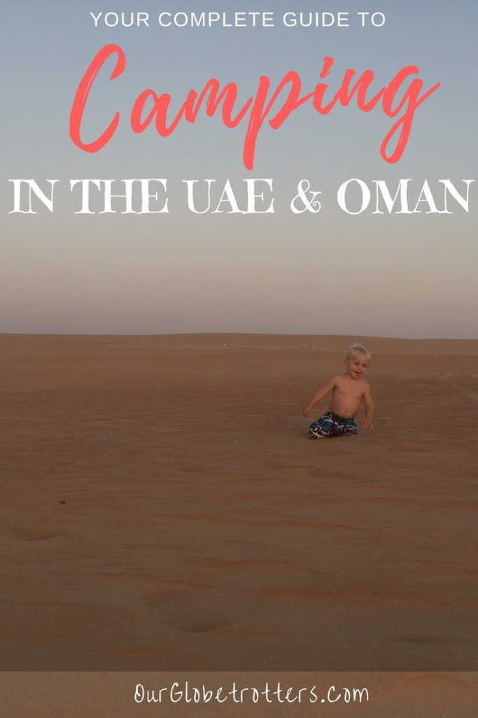 Camping in the UAE & Oman | Best places to camp | Top tips for camping on UAE beaches and desert with safety precautions | Desert camping alternatives