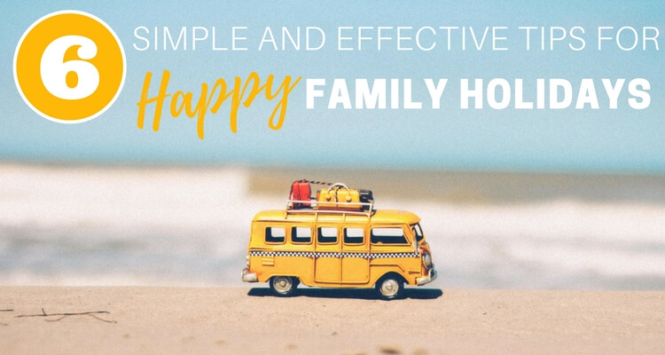 Tips for happy family holidays | Life coach advice for better family holiday experiences | Guest Post by Simply Soulful on Our Globetrotters - Family Travel Blog