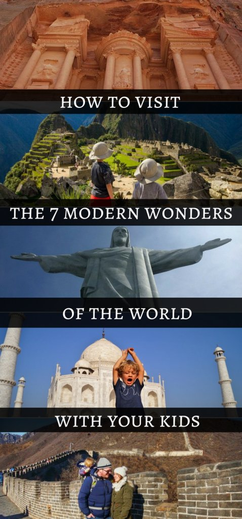 How to visit the seven modern wonders of the world with your kids | Family Travel bloggers share there experiences from across the continents with Our Globetrotters
