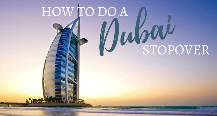 How to do a Dubai Stopover